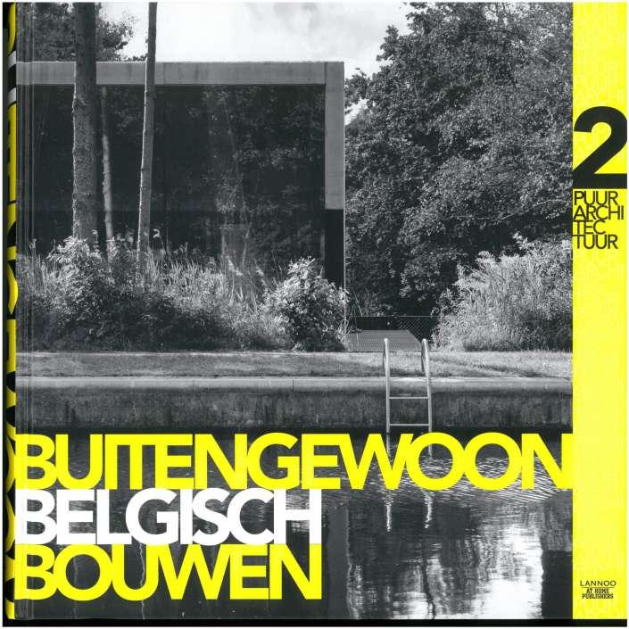 Buitengewoon Belgisch Bouwen / De-Neve