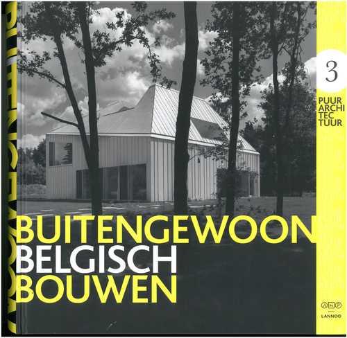 Buitengewoon Belgisch Bouwen / Cole